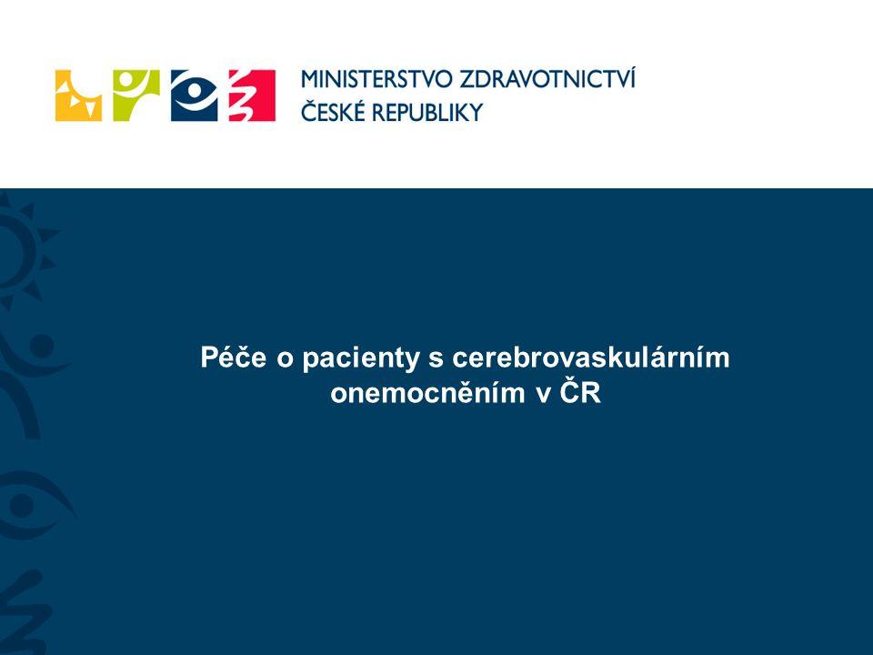 Péče o pacienty s cerebrovaskulárním onemocněním v ČR