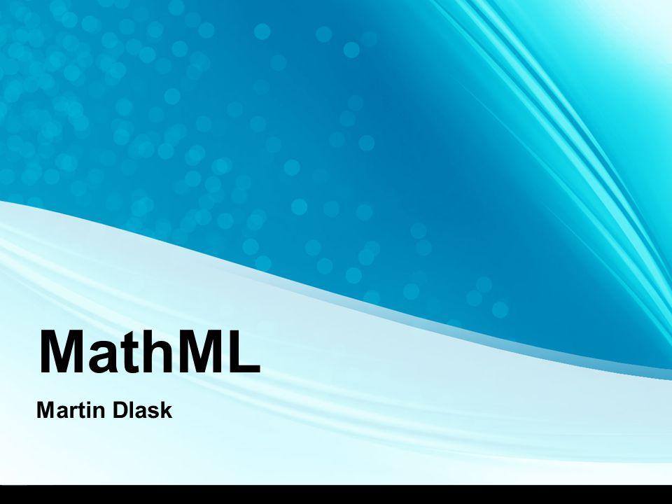 MathML Martin Dlask