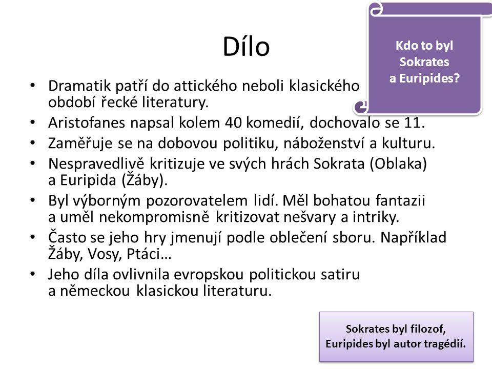 Dílo Dramatik patří do attického neboli klasického období řecké literatury.