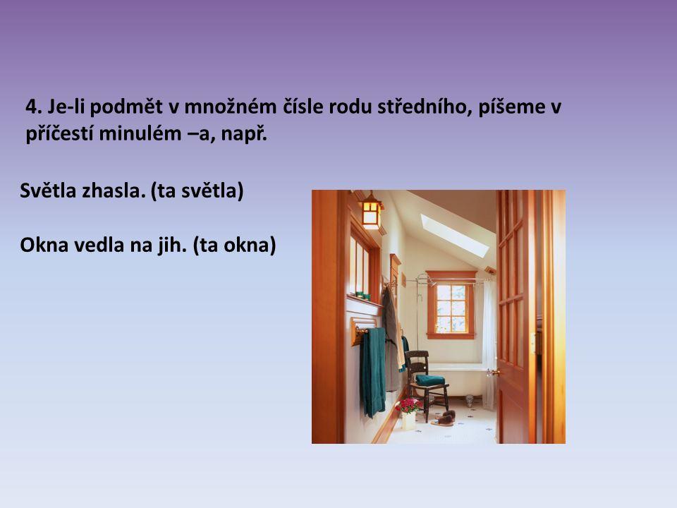Použitý materiál: Text: Chýlová Helena, Český jazyk 5 – učebnice pro 5.