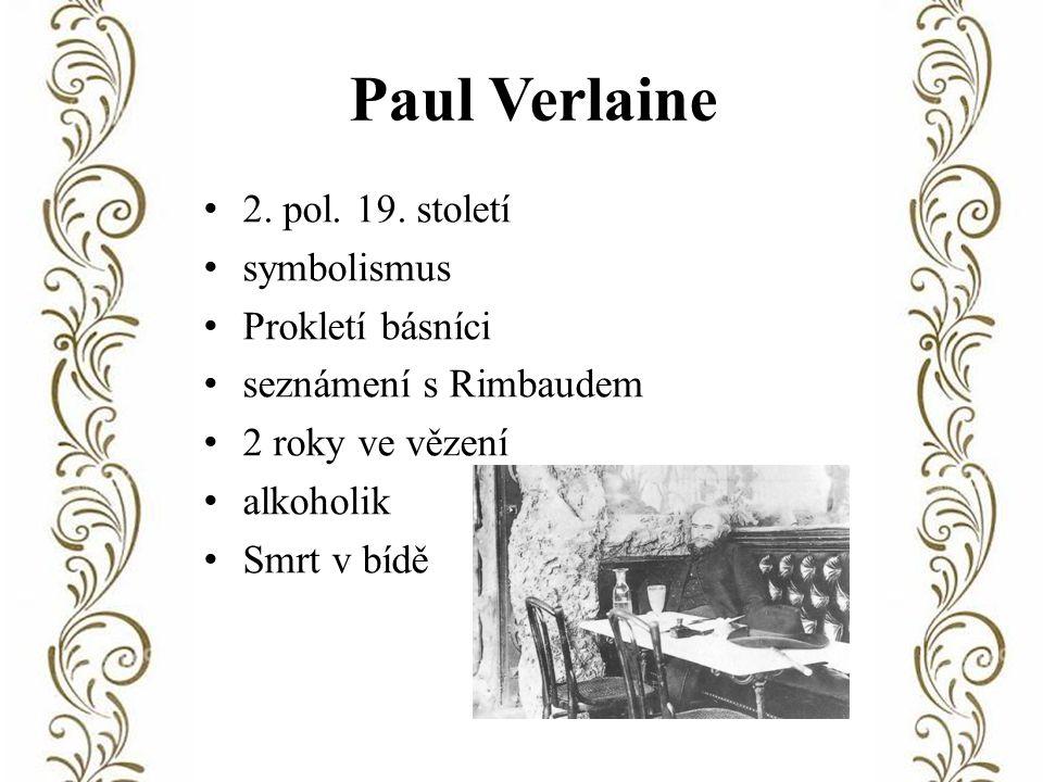 Paul Verlaine 2. pol. 19.