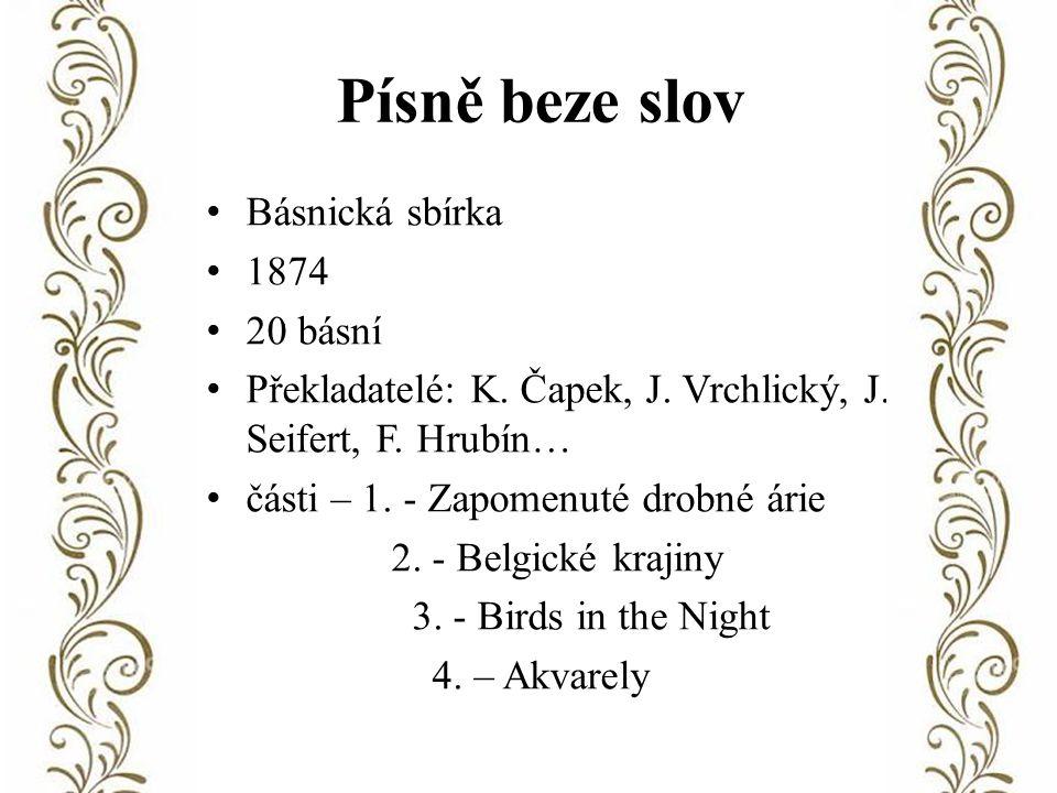 Písně beze slov Básnická sbírka 1874 20 básní Překladatelé: K.