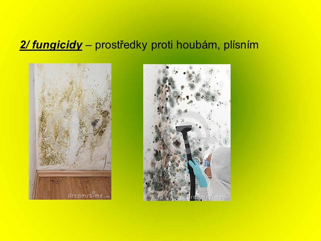 3/ insekticidy – prostředky k hubení hmyzu (mšice, mravenci, šváby, apod.) 4/ rodenticidy – prostředky proti hlodavcům (myši, hraboše, potkany aj.) 5/ avicidy – prostředky k hubení ptáků 6/ piscicidy – prostředky k hubení ryb