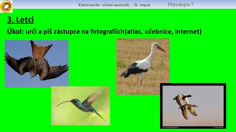 Elektronické učební materiály – II. stupeň Přírodopis 7 3.