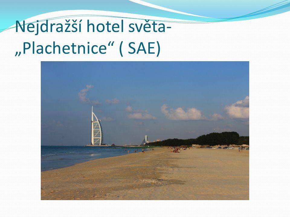 """Nejdražší hotel světa- """"Plachetnice"""" ( SAE)"""