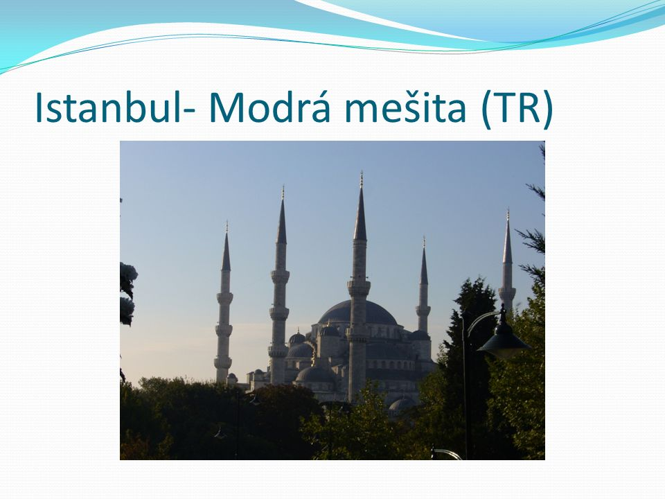 Istanbul- Modrá mešita (TR)