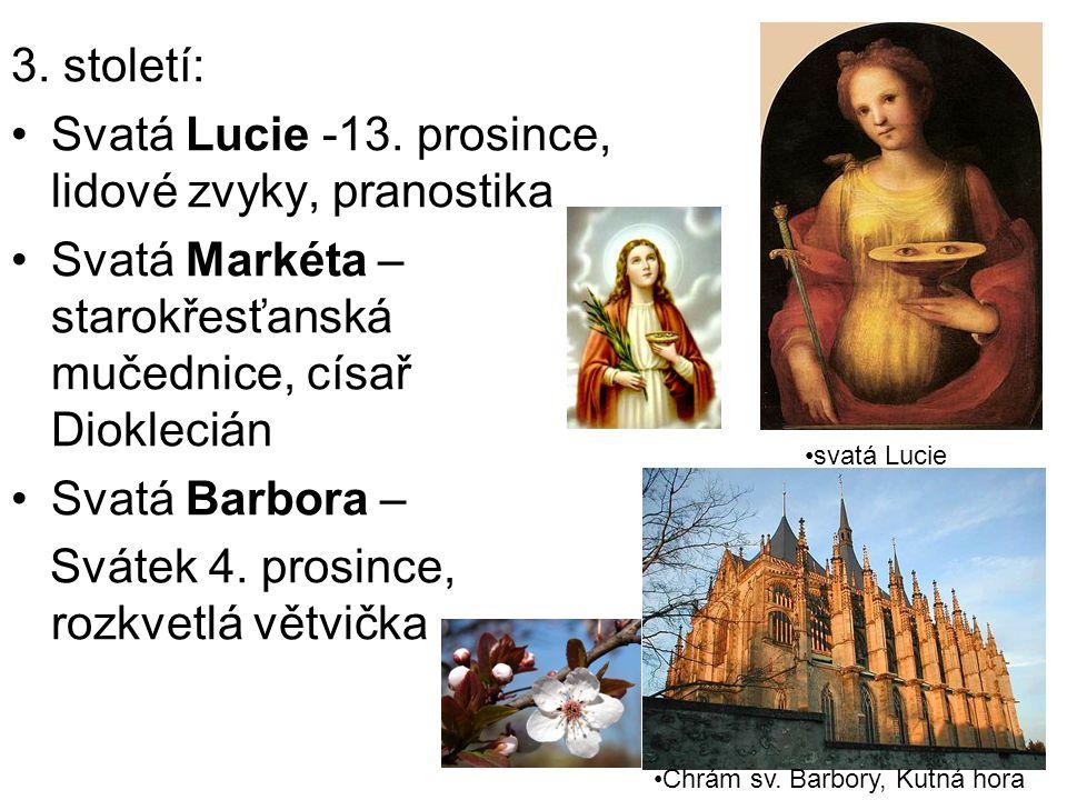 3. století: Svatá Lucie -13.