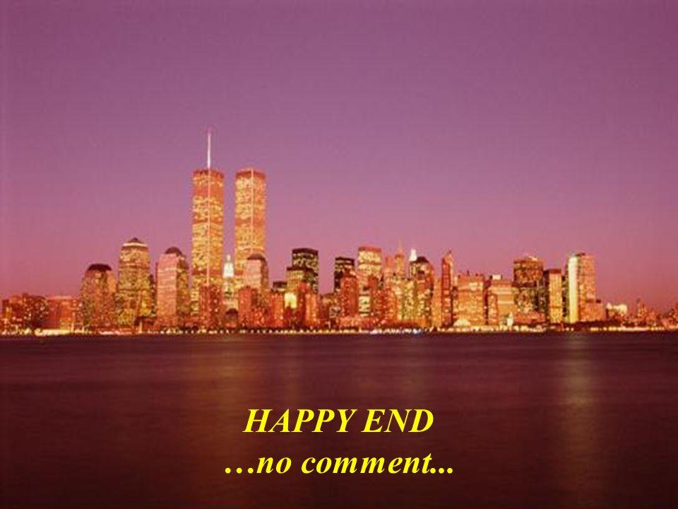 HAPPY END …no comment...