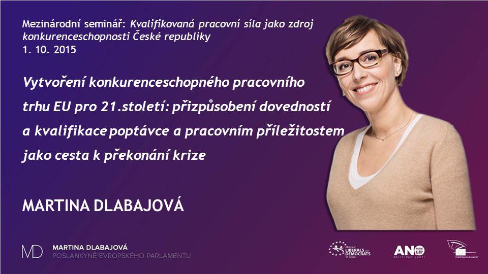 Mezinárodní seminář: Kvalifikovaná pracovní síla jako zdroj konkurenceschopnosti České republiky 1.