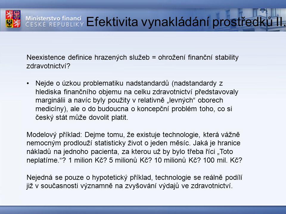 Efektivita vynakládání prostředků III.