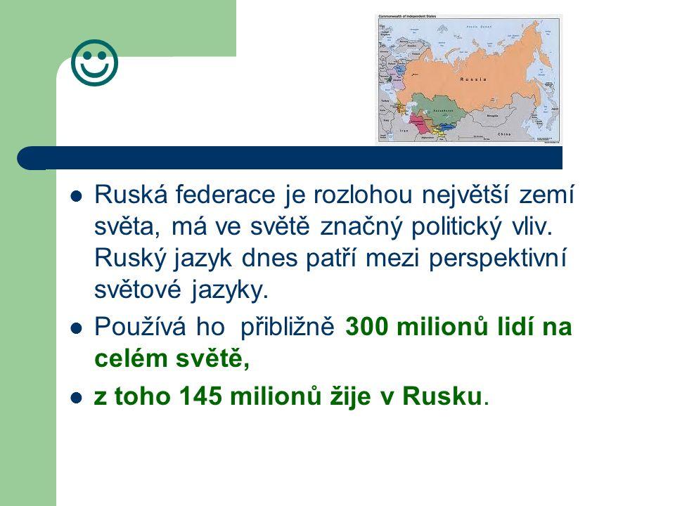 Ruská federace je rozlohou největší zemí světa, má ve světě značný politický vliv.