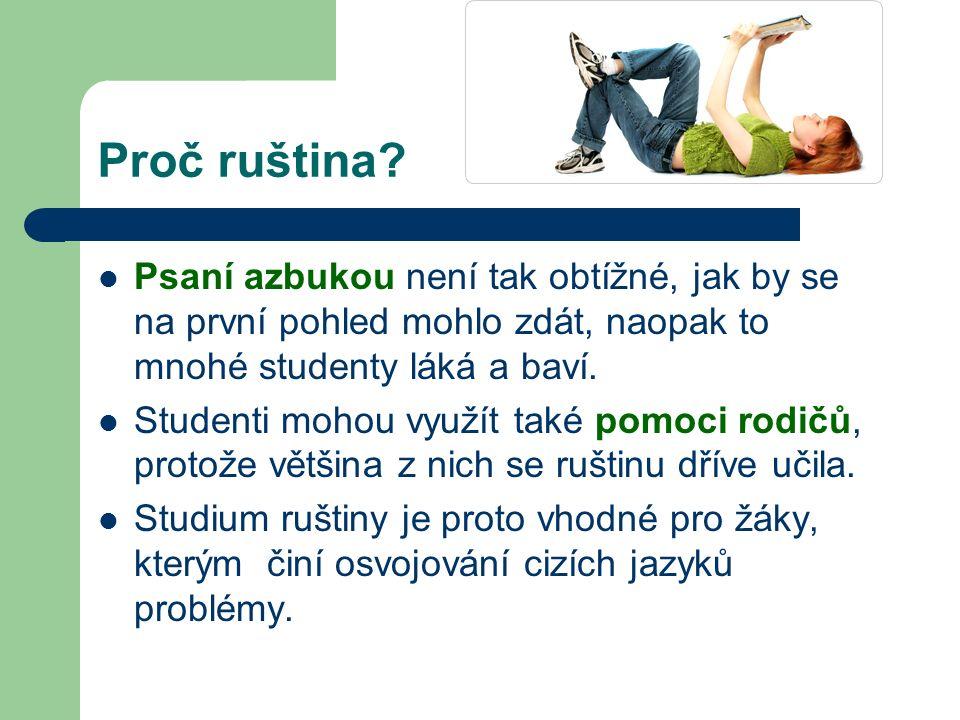 Proč ruština.