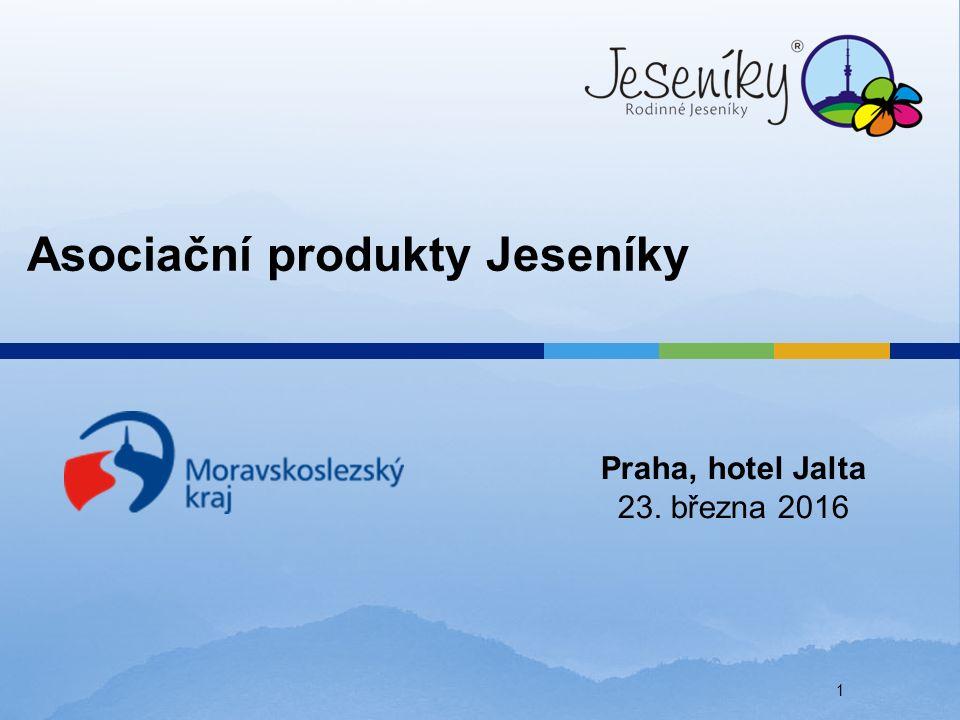 Asociační produkty Jeseníky Praha, hotel Jalta 23. března 2016 1
