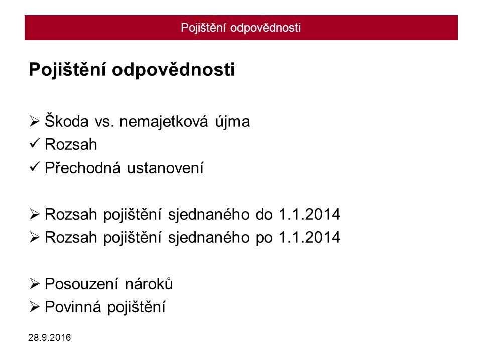 Pojištění odpovědnosti  Škoda vs.