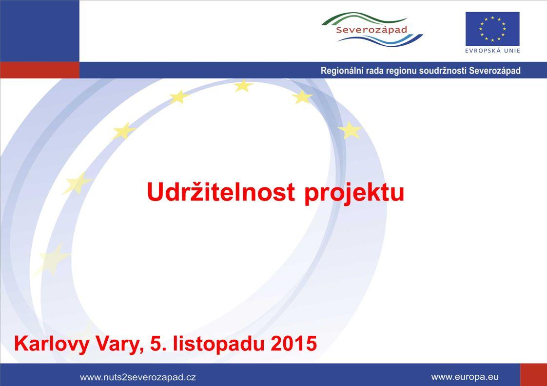 Udržitelnost projektu Karlovy Vary, 5. listopadu 2015