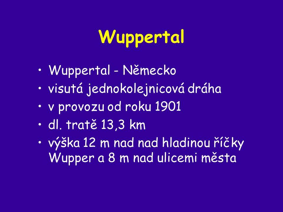 Wuppertal Wuppertal - Německo visutá jednokolejnicová dráha v provozu od roku 1901 dl.
