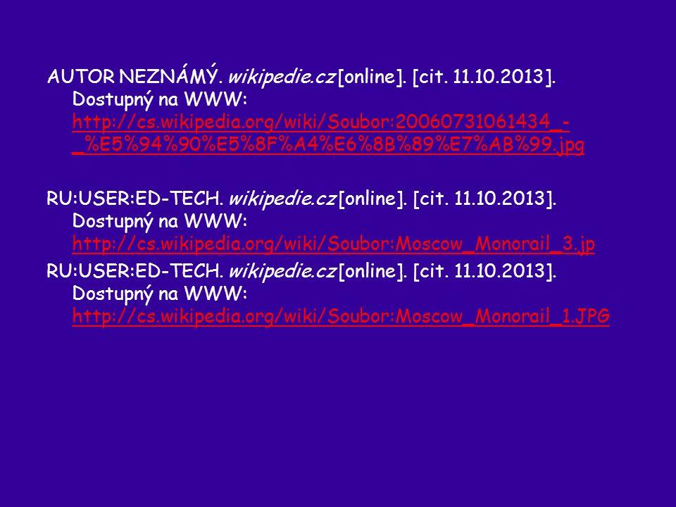 AUTOR NEZNÁMÝ. wikipedie.cz [online]. [cit. 11.10.2013].