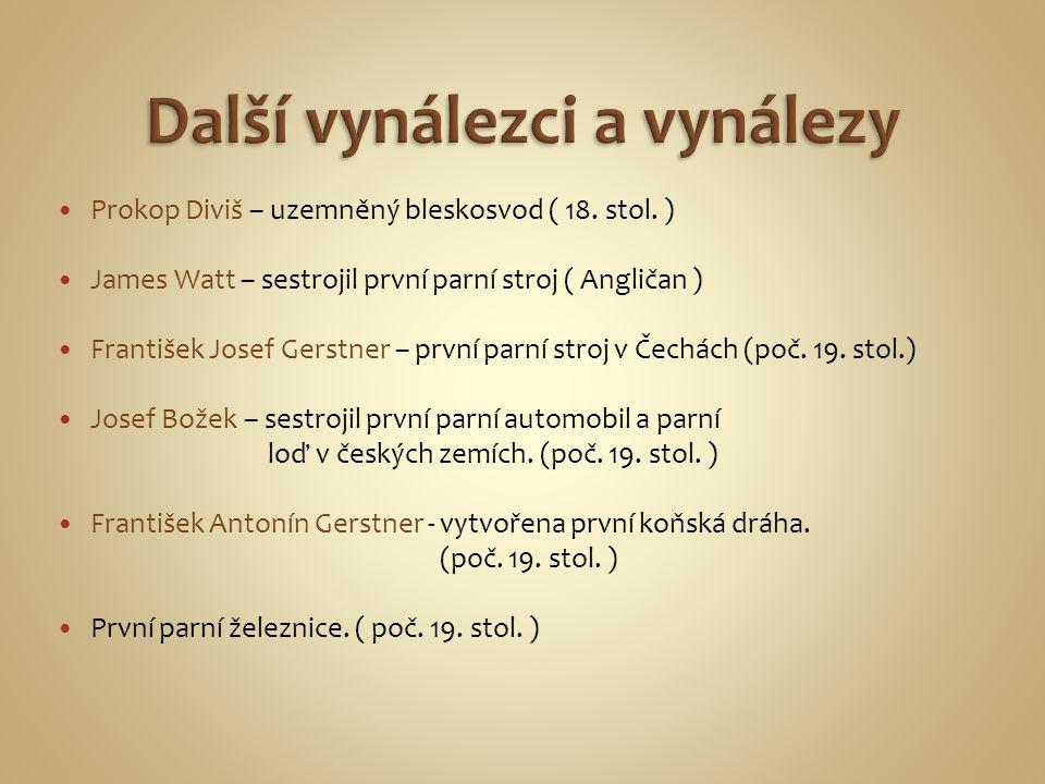 Prokop Diviš – uzemněný bleskosvod ( 18.stol.