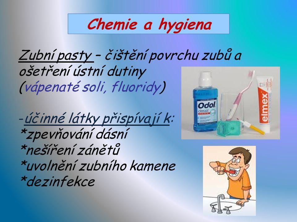 Toaletní mýdla – obsahují navíc: -barviva -plnidla -parfémy -hydratační látky -abraziva (oxid křemičitý nebo hlinitý) -lanolín + změkčovač vody