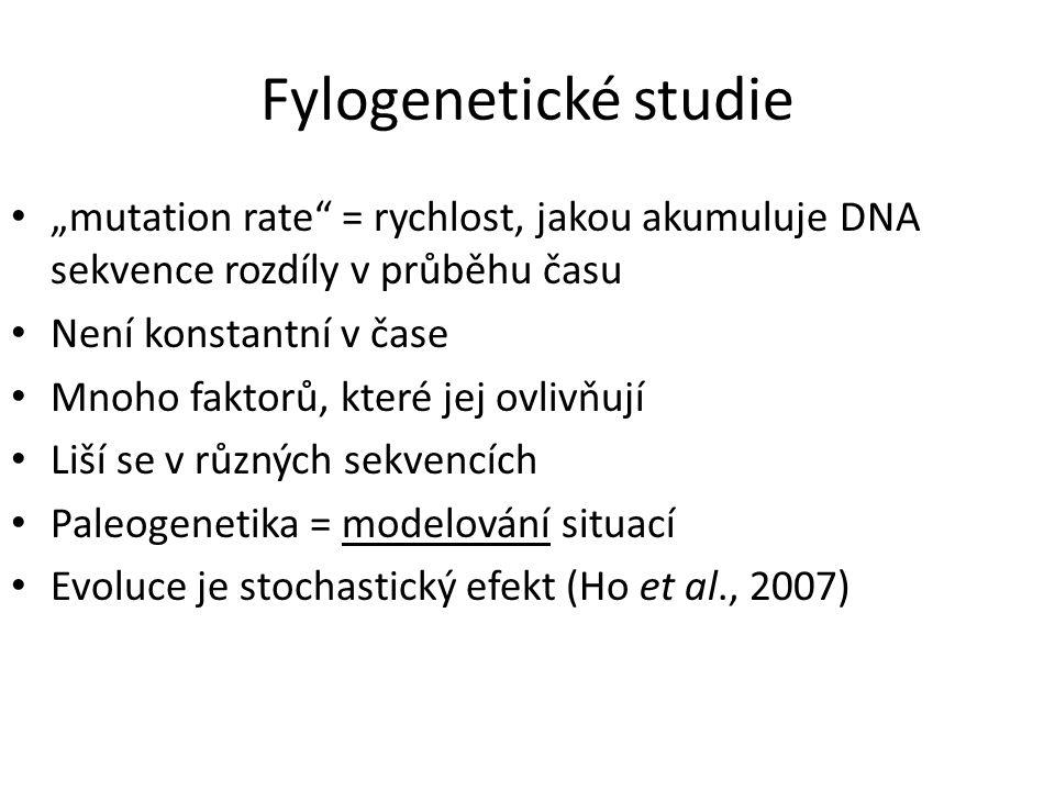 """Fylogenetické studie """"mutation rate = rychlost, jakou akumuluje DNA sekvence rozdíly v průběhu času Není konstantní v čase Mnoho faktorů, které jej ovlivňují Liší se v různých sekvencích Paleogenetika = modelování situací Evoluce je stochastický efekt (Ho et al., 2007)"""
