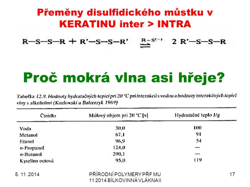 Přeměny disulfidického můstku v KERATINU inter > INTRA 5.