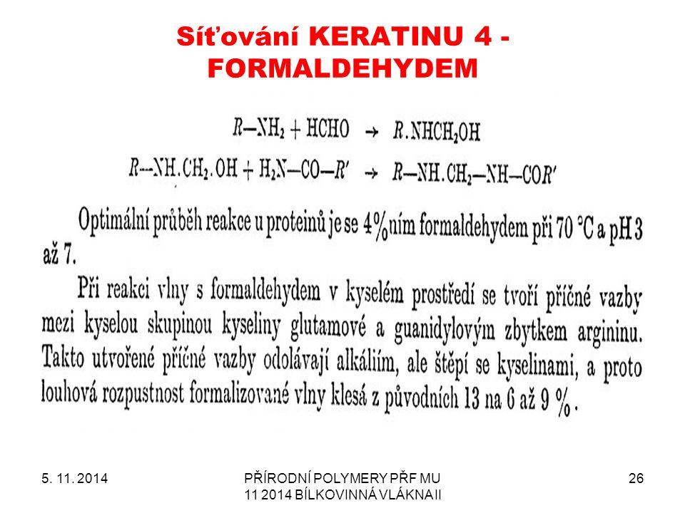Síťování KERATINU 4 - FORMALDEHYDEM 5. 11.
