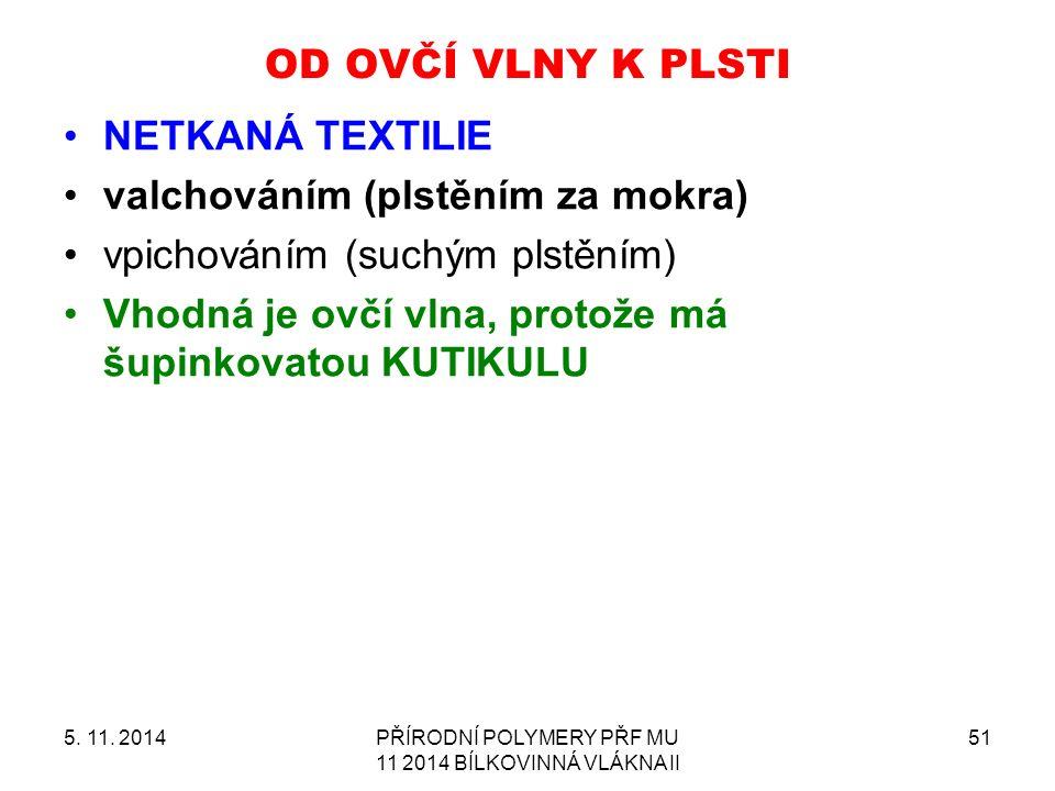 OD OVČÍ VLNY K PLSTI 5. 11.