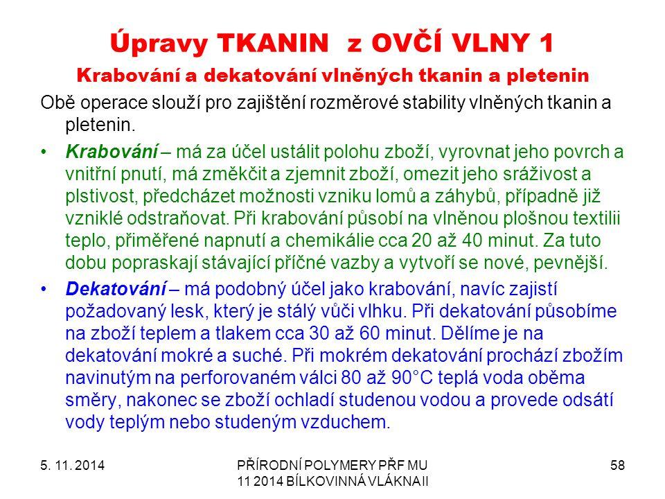 Úpravy TKANIN z OVČÍ VLNY 1 5. 11.
