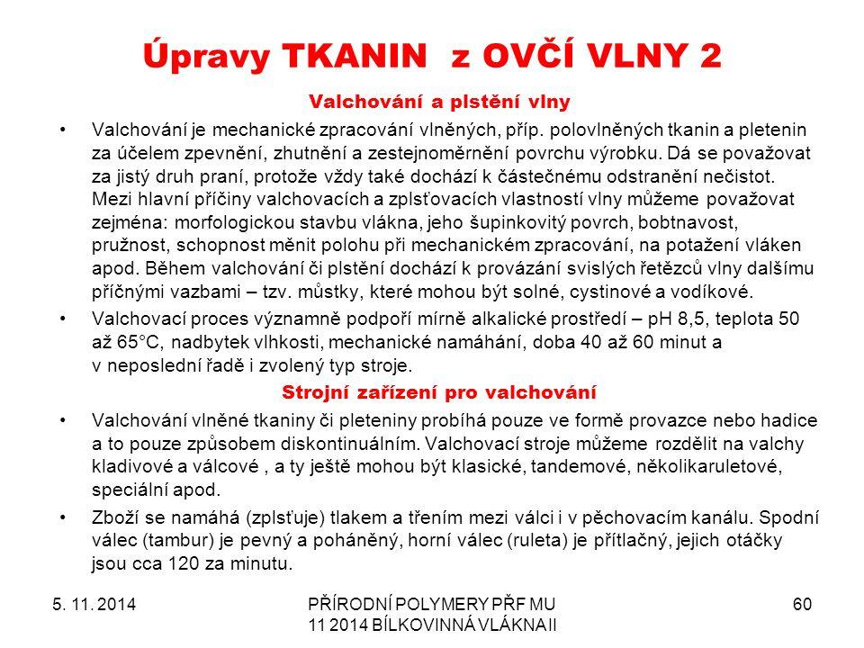 Úpravy TKANIN z OVČÍ VLNY 2 5. 11.