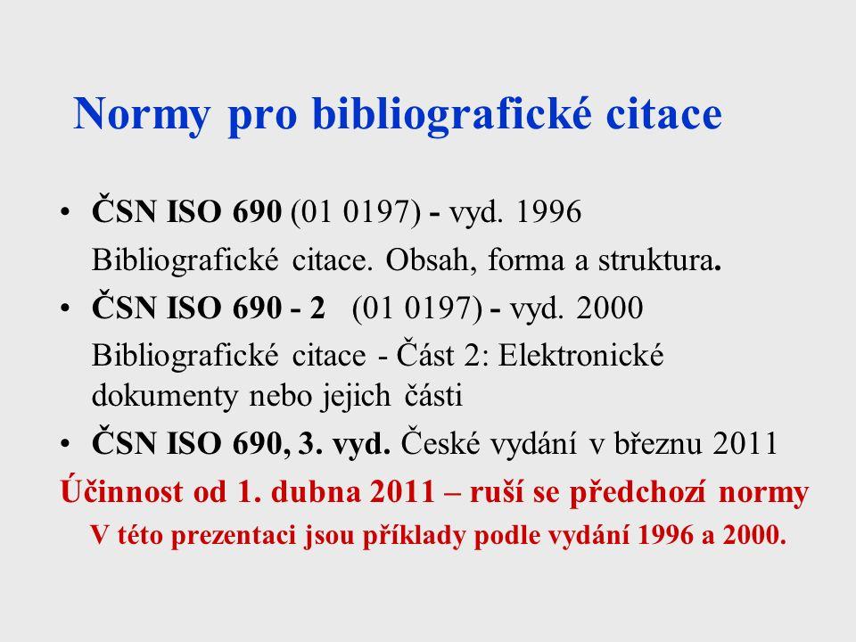 Normy pro bibliografické citace ČSN ISO 690 (01 0197) - vyd.