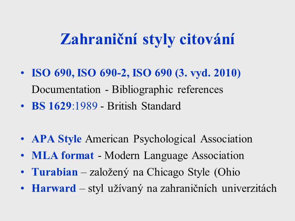 Zahraniční styly citování ISO 690, ISO 690-2, ISO 690 (3.