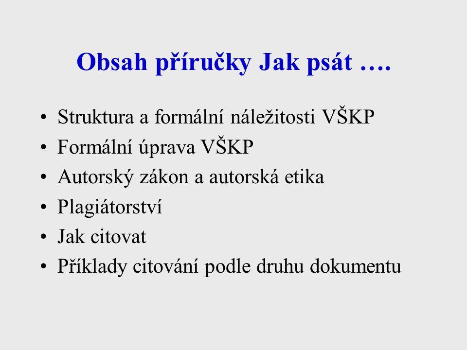 Obsah příručky Jak psát ….