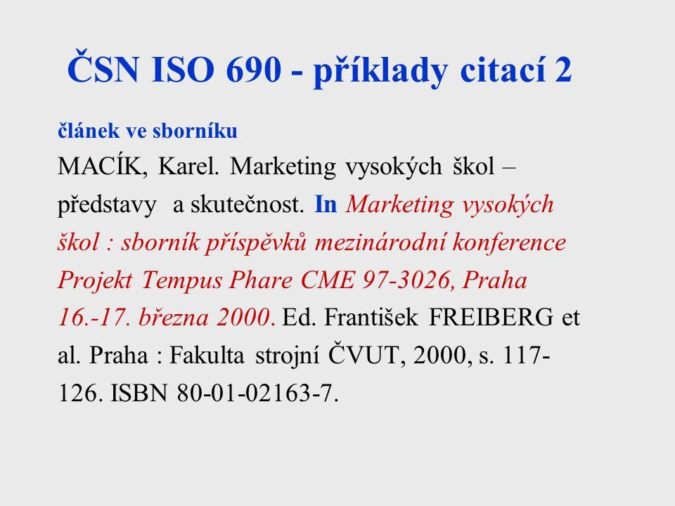 ČSN ISO 690 - příklady citací 2 článek ve sborníku MACÍK, Karel.