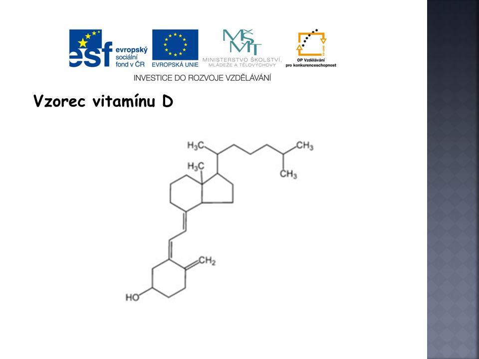  Projevy nedostatku vitaminu D U dětí – křivice U dospělých – měknutí kostí  Nadbytek vitaminu D Vede k nadbytečné kalcifikaci kostí popřípadě některých jiných tkání