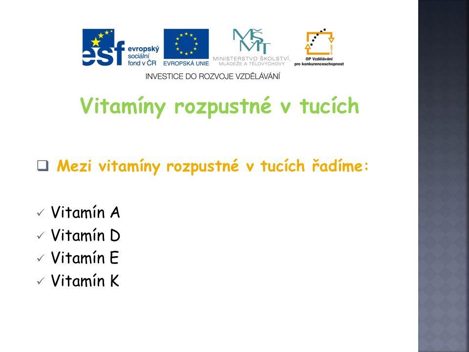 Vitamín D  Vitamin D se vyskytuje v potravinách velmi zřídka – nejvíce v rybím oleji, menší množství ve žloutcích, rybách  Slunečný vitamín – působením slunečního světla (UV paprsků) se mění v kůži provitamín ergokalciferol na vitamín D  Význam vitaminu D Řídí metabolismus vápníku v těle a je tak zodpovědný za kalcifikaci kostí