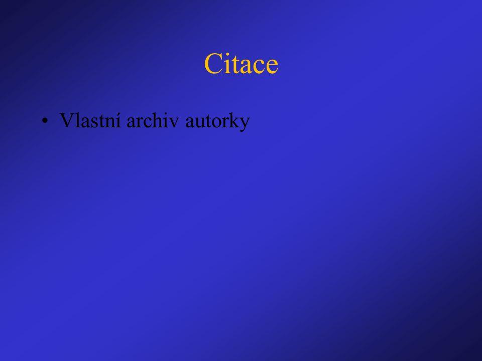 Citace Vlastní archiv autorky