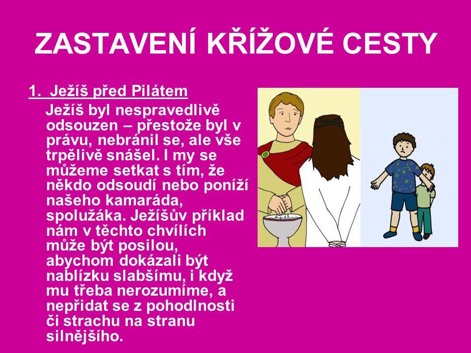 ZASTAVENÍ KŘÍŽOVÉ CESTY 1.