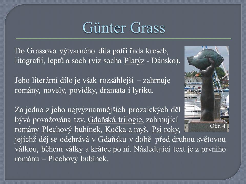 Do Grassova výtvarného díla patří řada kreseb, litografií, leptů a soch (viz socha Platýz - Dánsko).