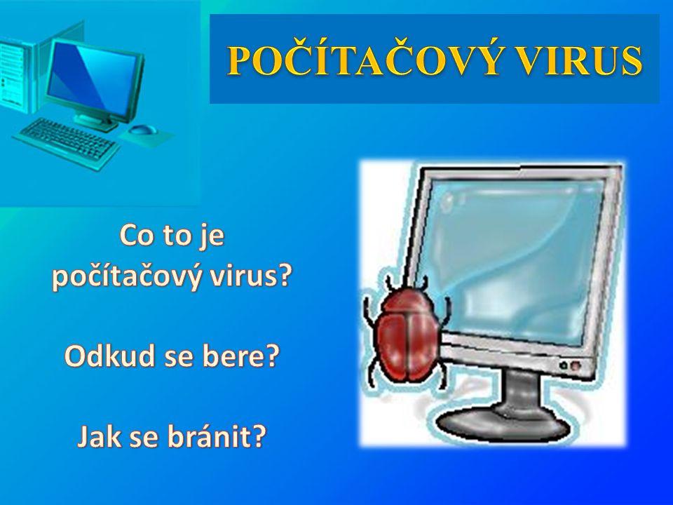 Trojské koně Worms (Červi) Logic bomb Souborové viry Stealth viry Polymorfní viry Rezidentní viry Makro viry Přepisující viry Vir přímé akce Doprovodný vir Multipartitní viry