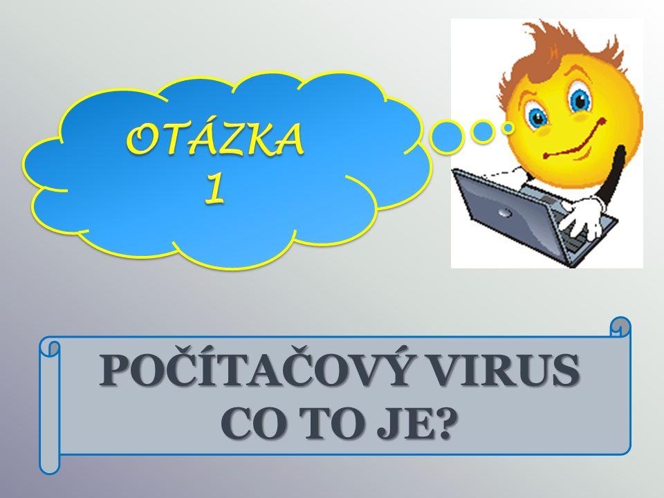 Primitivní souborový virus.Jakmile je spuštěn, tak vykoná vše, co chtěl a skončí.