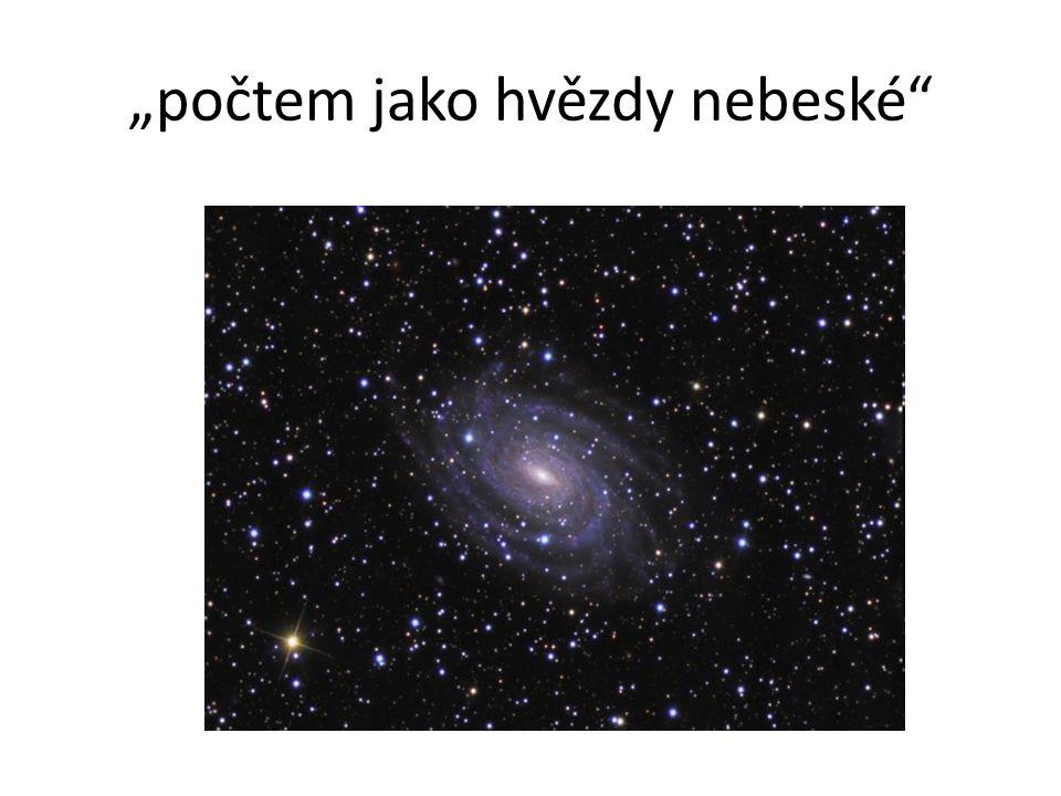 """""""počtem jako hvězdy nebeské"""""""