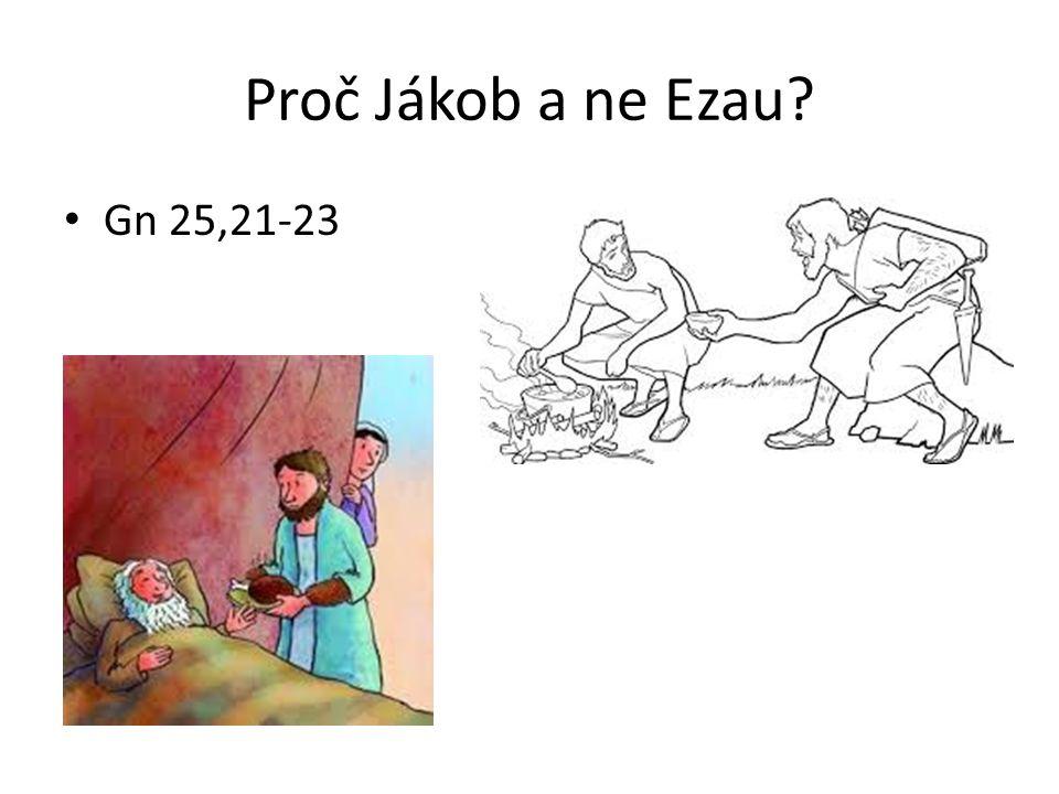 Proč Jákob a ne Ezau? Gn 25,21-23