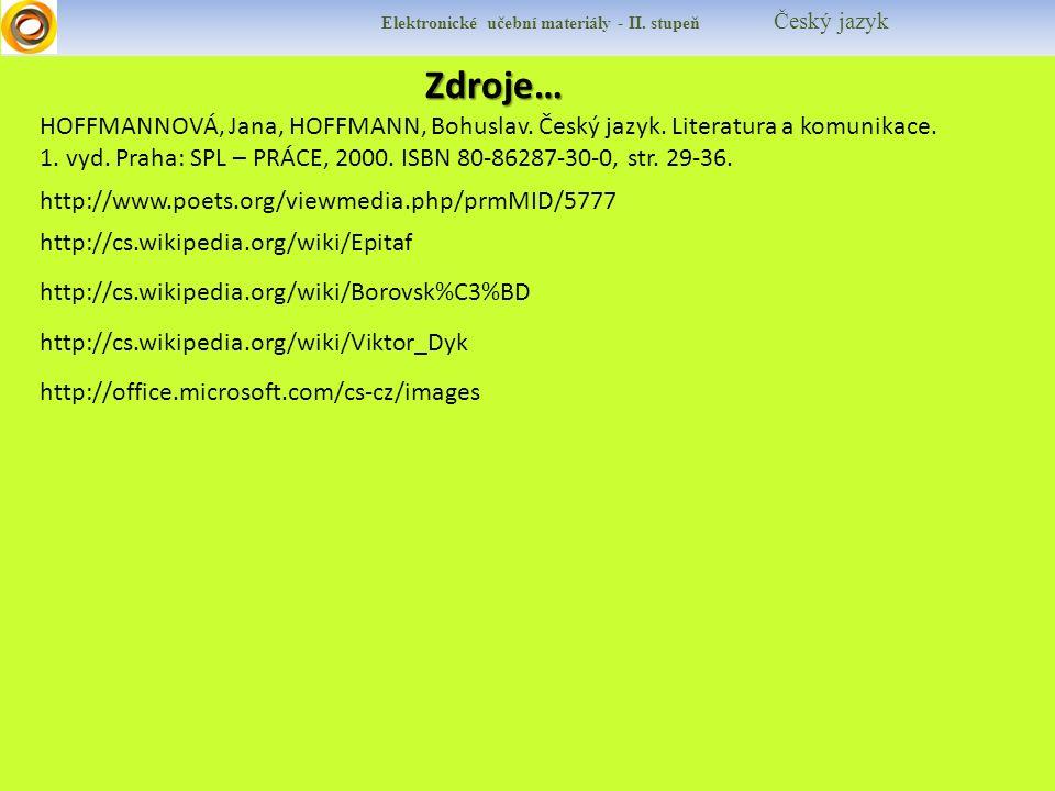 Elektronické učební materiály - II. stupeň Český jazyk HOFFMANNOVÁ, Jana, HOFFMANN, Bohuslav.