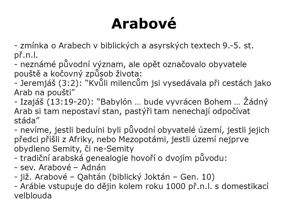 Arabové - zmínka o Arabech v biblických a asyrských textech 9.-5.