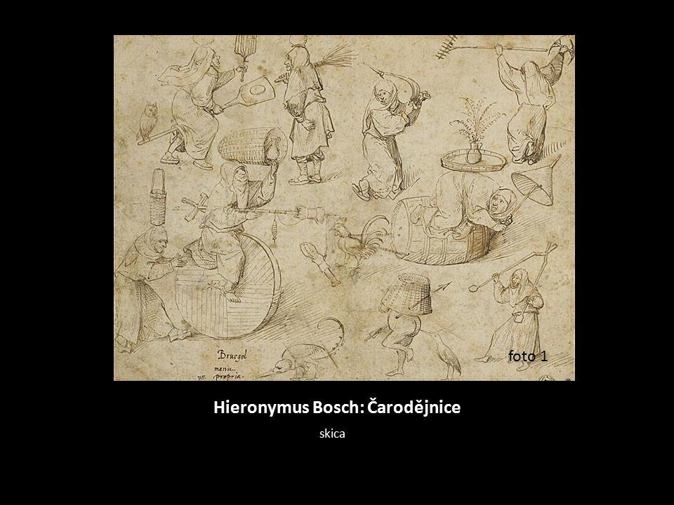 Hieronymus Bosch: Čarodějnice skica foto 1