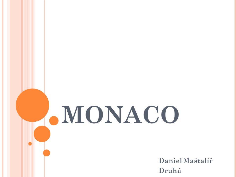 Z AJÍMAVOSTI Školství Potraviny Zelené střechy Monako nemá vlastní armádu.