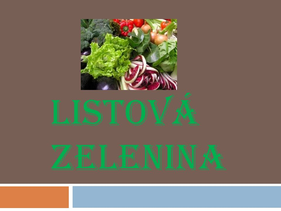 3.POLNÍČEK  Tato salátová zelenina má mladé aromatické listy, které mají oříškovou příchuť.