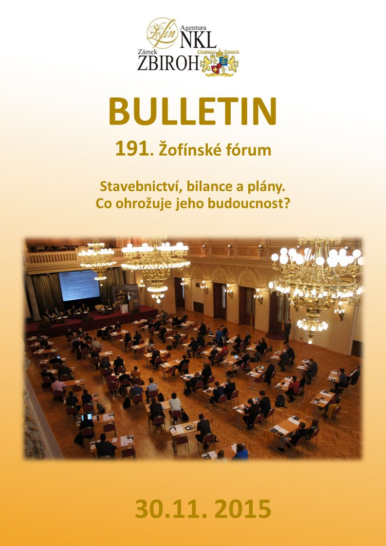191.Žofínské fórum Stavebnictví, bilance a plány.