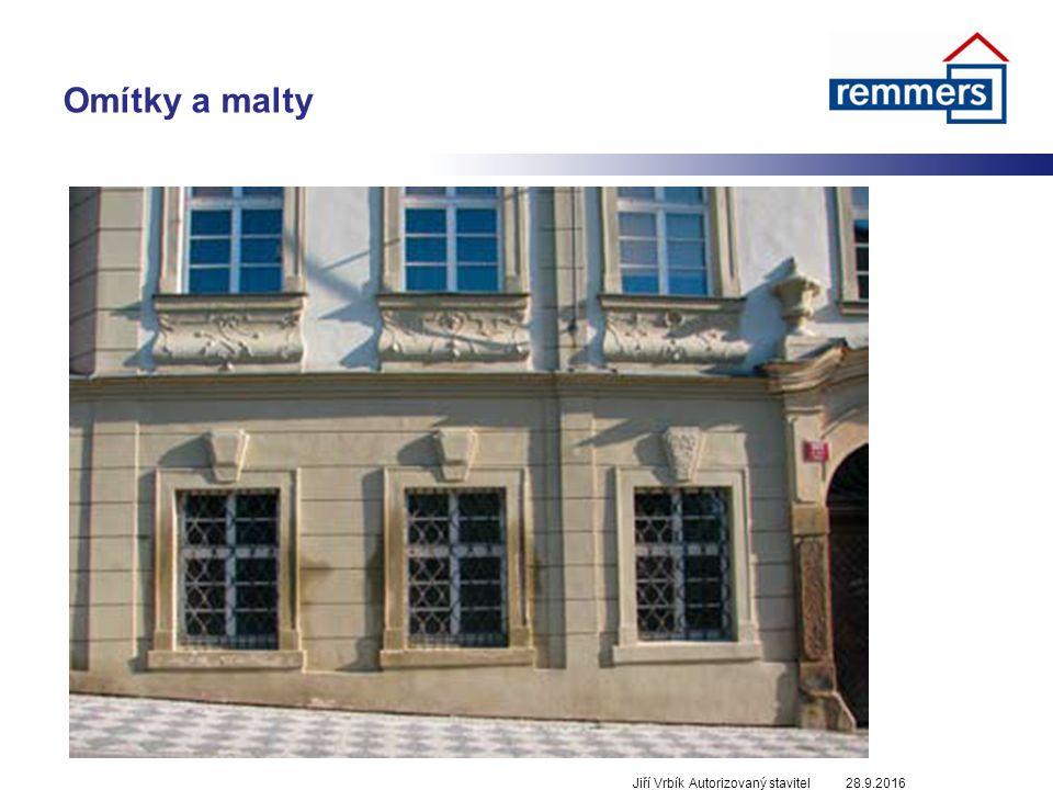 Omítky a malty 28.9.2016Jiří Vrbík Autorizovaný stavitel