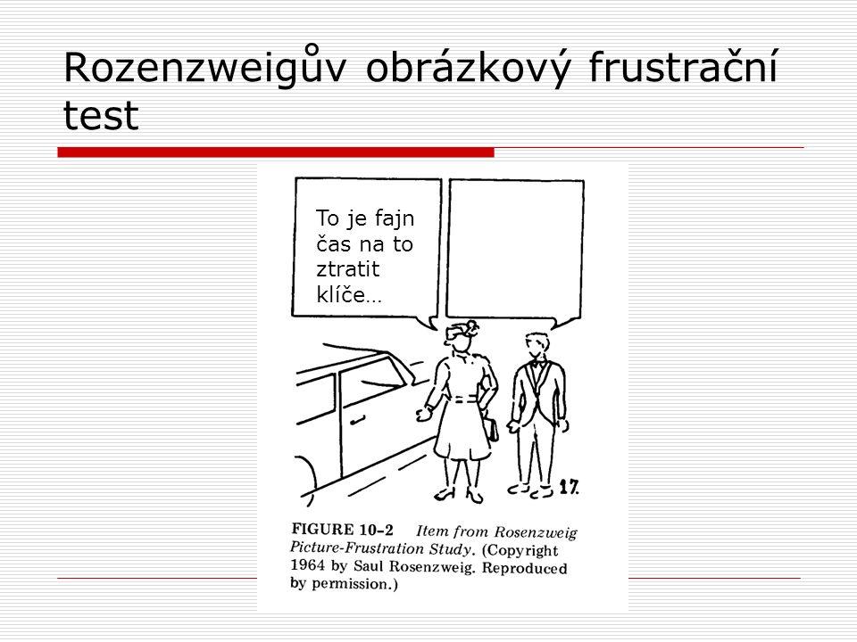 Rozenzweigův obrázkový frustrační test To je fajn čas na to ztratit klíče…